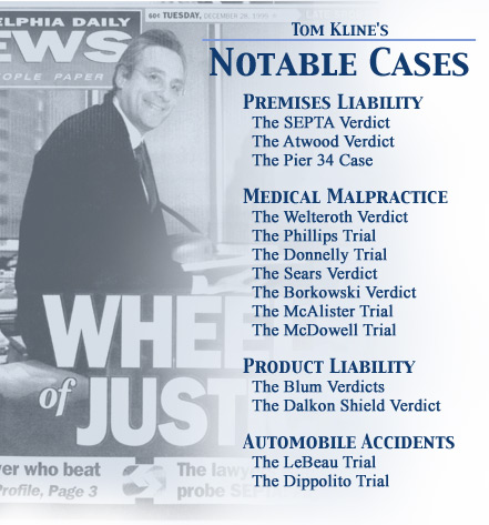 Tom Kline's Notable Cases
